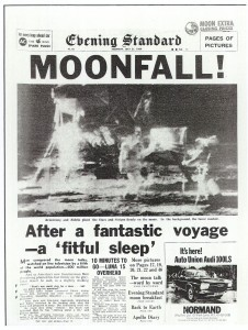 Front Page of the Evening Standard produced on Monday 21st July 1969